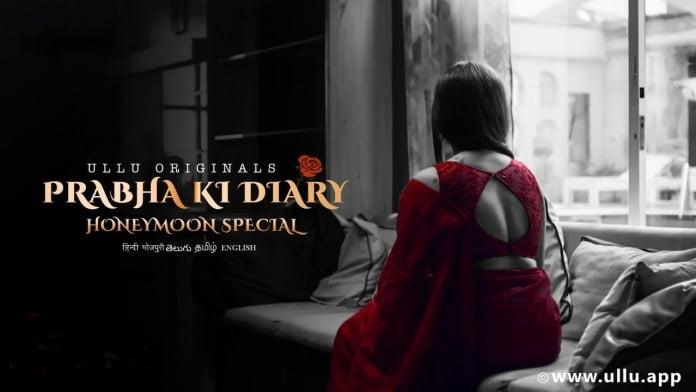 Prabha Ki Diary 2 Honeymoon Special web series
