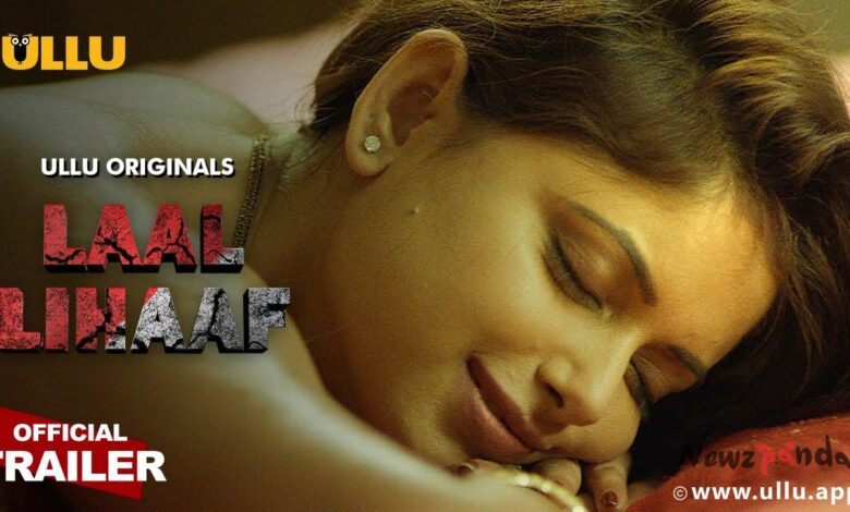 Laal Lihaaf Part 2 Ullu Web Series