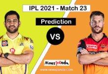CSK vs SRH Dream11 Prediction Today