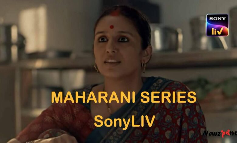 Maharani Web Series