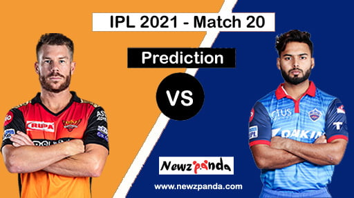 SRH vs DC Dream11 Prediction Today