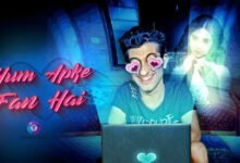 Hum Aapke Fan Hai Web Series