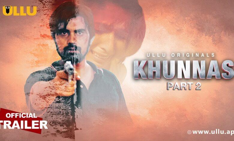 Khunnas Part 2 Ullu Web Series 2021