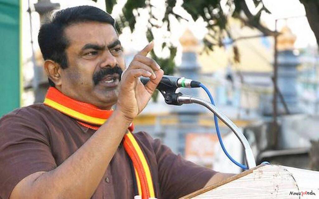 Naam Tamilar Katchi Leader Seeman