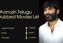 Dhanush Telugu Dubbed Movie List Until 2021