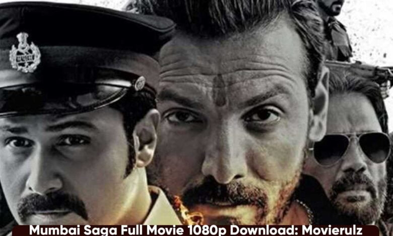 Download Mumbai Saga Movie Full Movie 720p, 1080p Leaked By Movierulz, Filmyzilla, Telegram Link