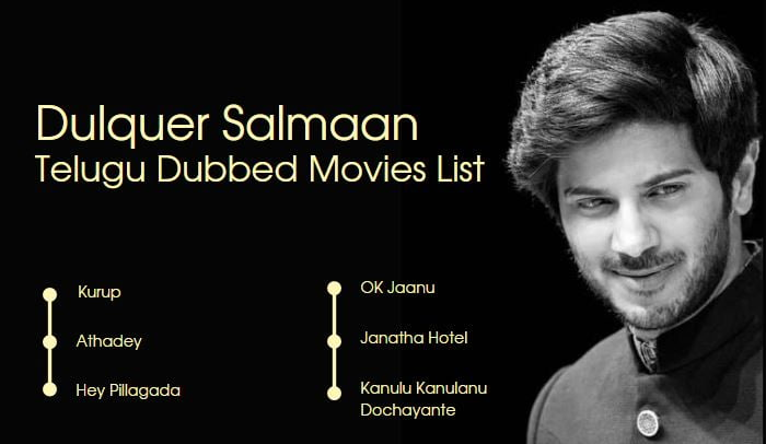 Dulquer Salmaan Telugu Dubbed Movie List Until 2021