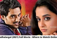 Kadhalargal (2021) Full Movie: Where To Watch Online For Free?