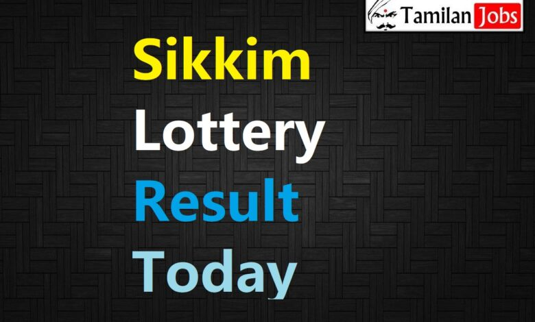 Sikkim State Lottery Result Live Today 22.8.2021, 1 PM, Morning