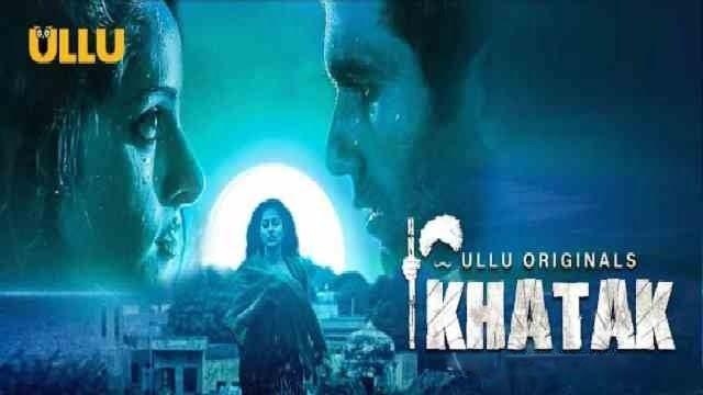 Khatak Series Download